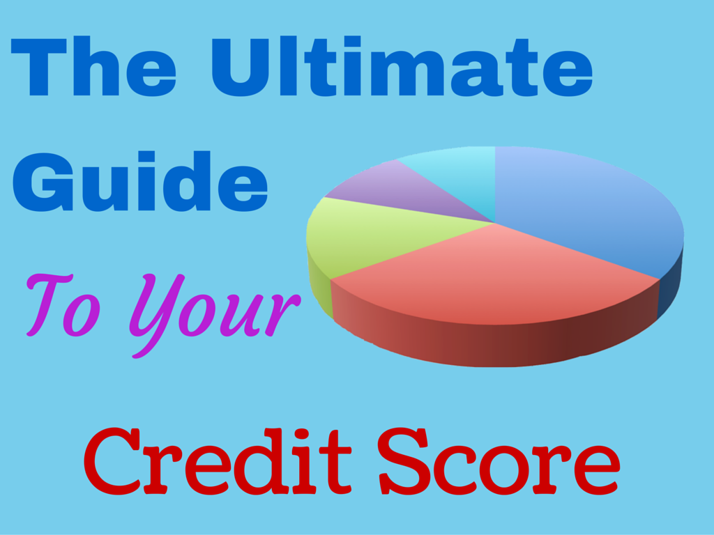 "Image with article title ""The Ultimate Guide To Your Credit Score"""