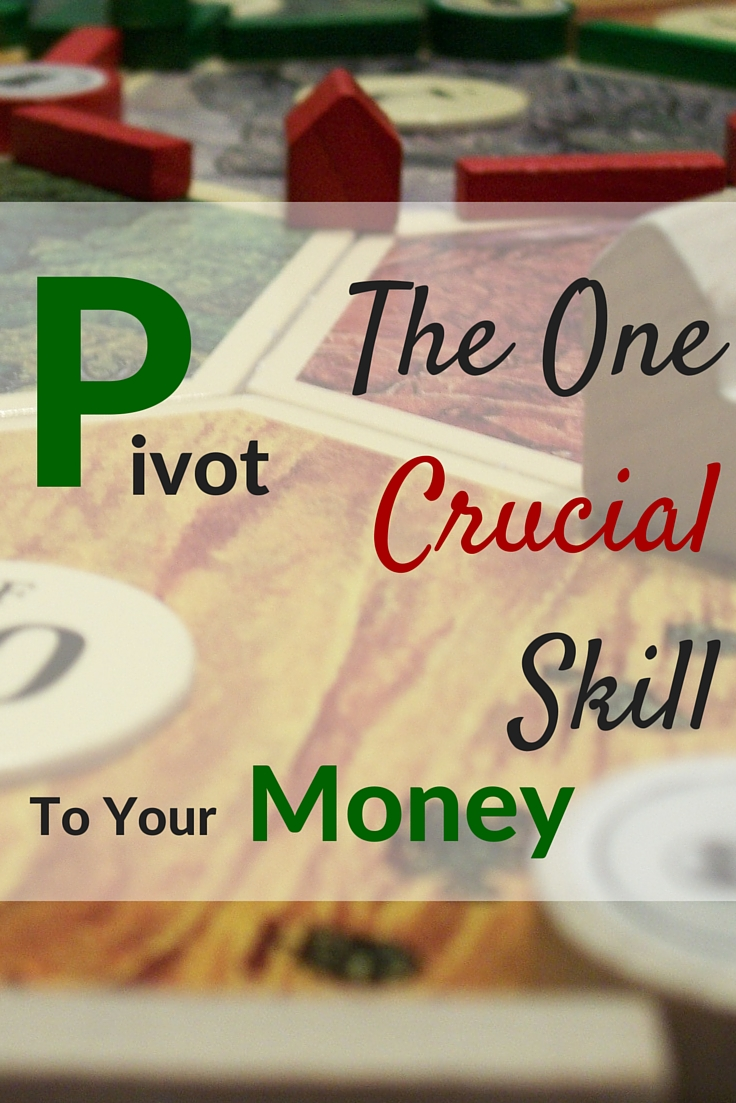 Pivot Is The One Crucial Skill To Your Money