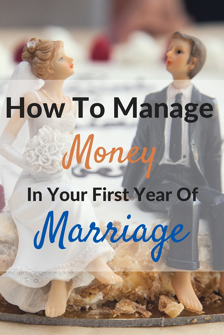 How To Manage Money In Your First Year Of Marriage