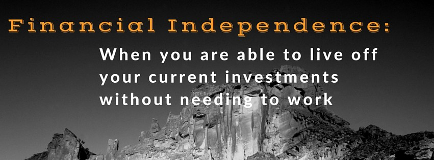Financial Independence Definition