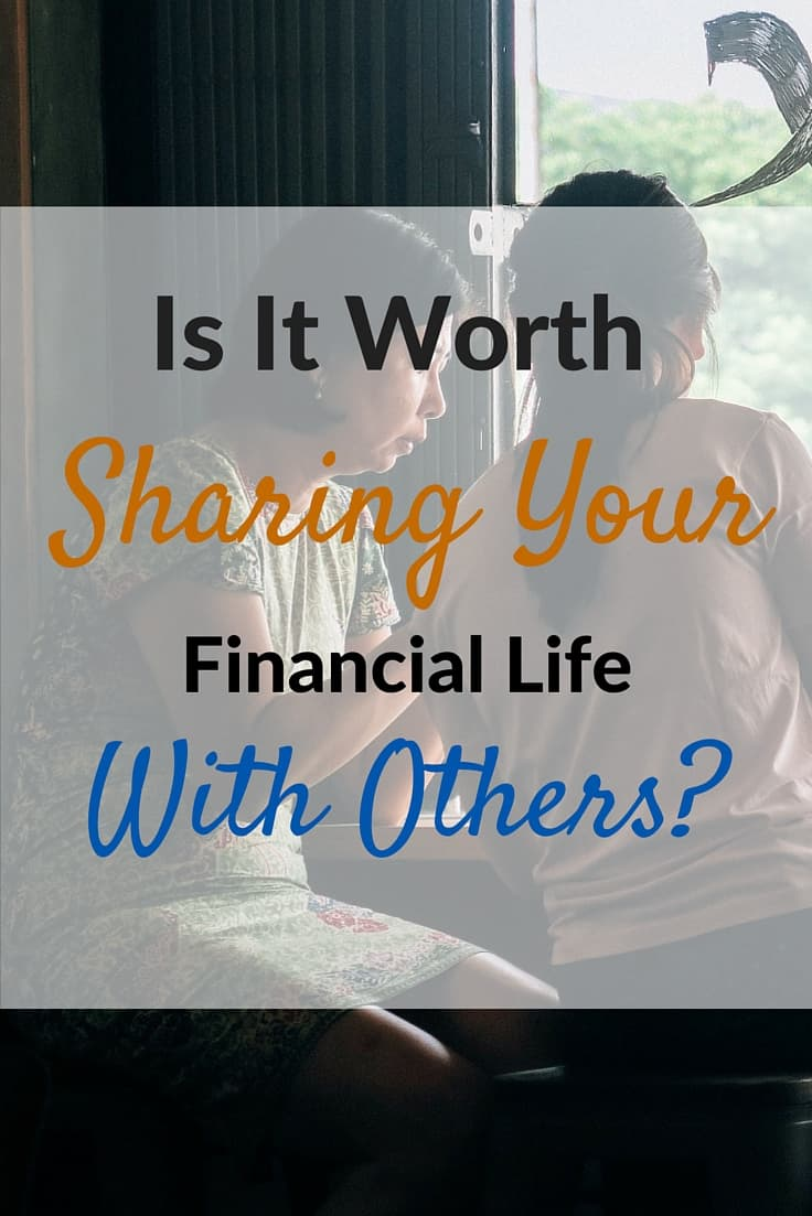 Is It Worth Sharing Your Financial Life With Others-