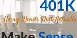 What Is a 401k – Using Words That Actually Makes Sense