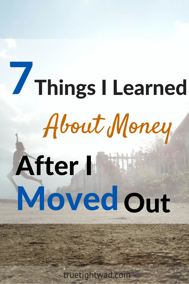 7 Things I Learned About Money After I Moved Out