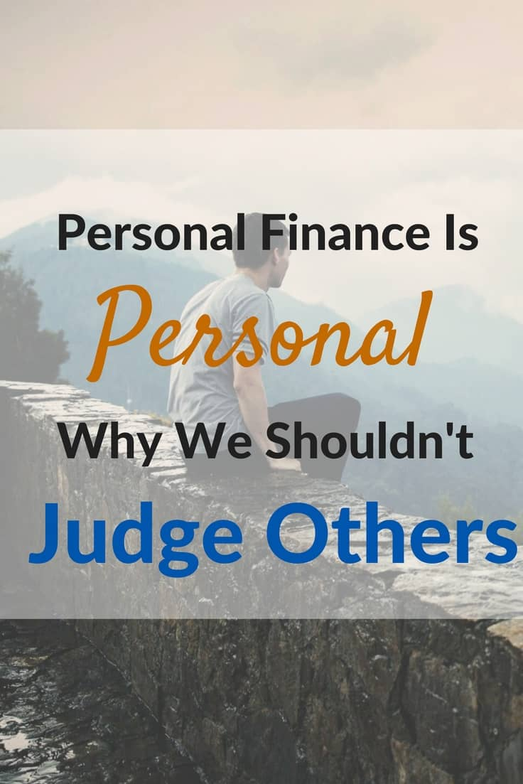Personal Finance Is Personal- Why We Shouldn't Judge Others