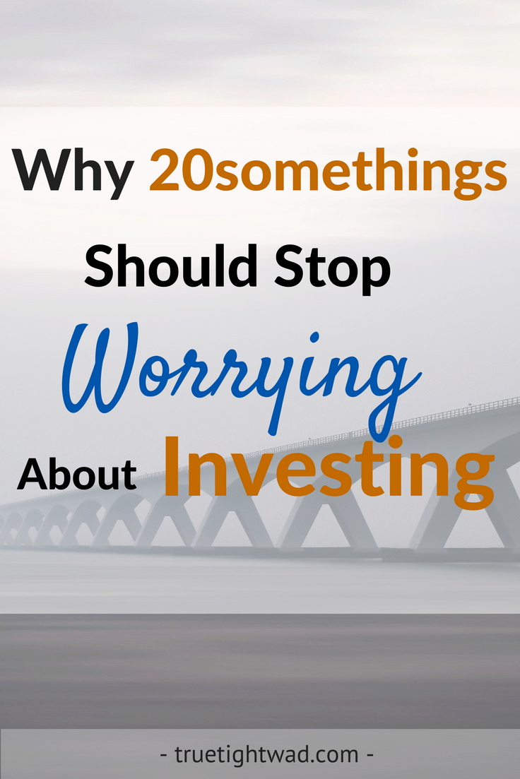 why-20somethings-should-stop-worrying-about-investing