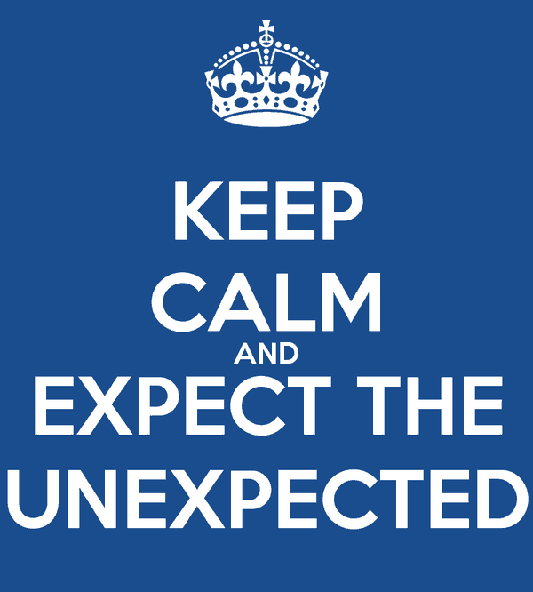 keep-calm-and-expect-the-unexpected-72