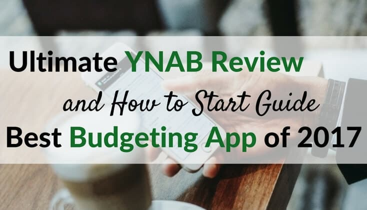 Ultimate YNAB Review and How To Start - Best Budgeting App 2017 Wide