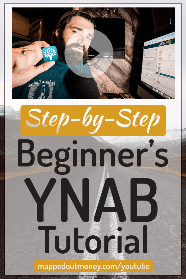 "Pinterest image with text ""Step by Step Beginner's YNAB Guide"""
