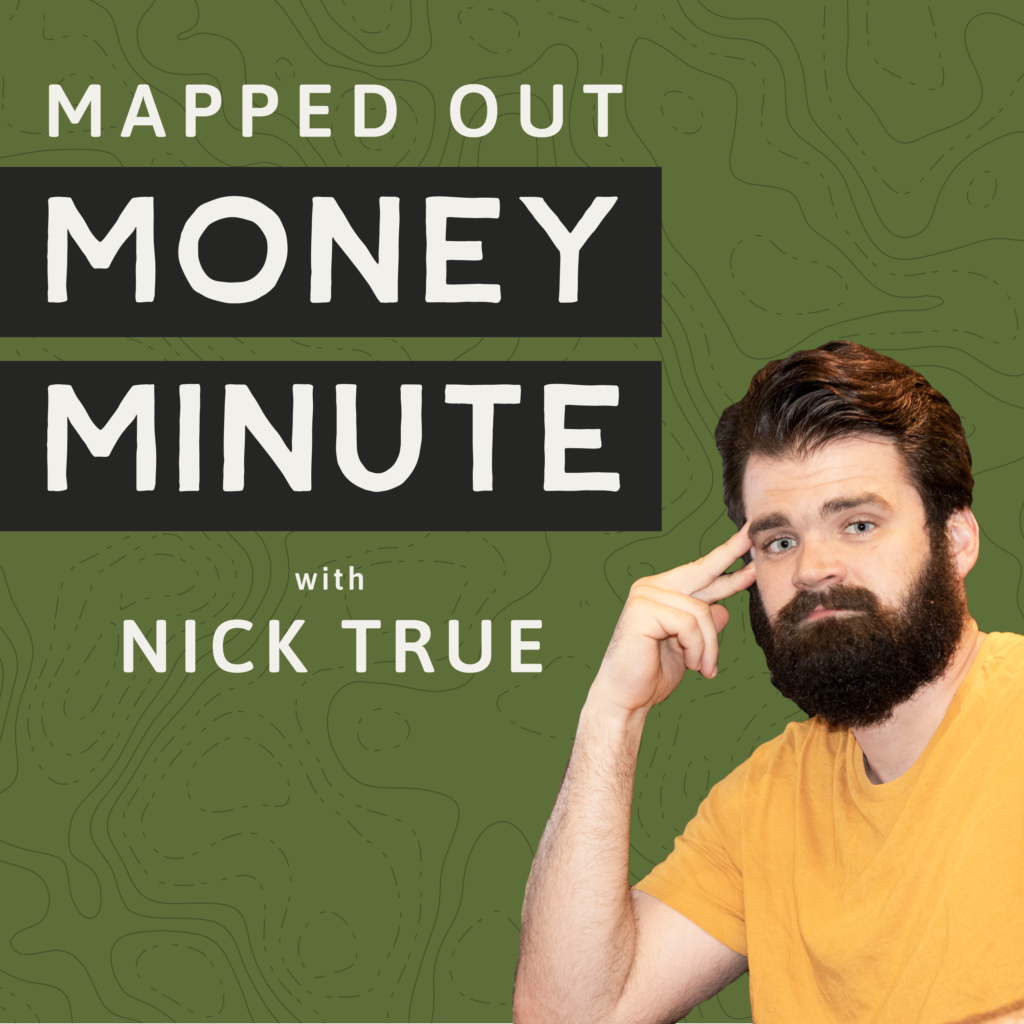 Mapped Out Money Minute podcast