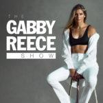 Gabby Reece Show